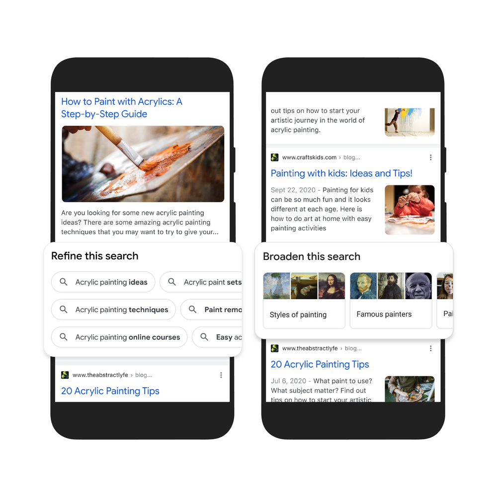 Two phone screens side by side highlight a set of queries and tappable features that allow you to refine to more specific searches for acrylic painting or broaden to concepts like famous painters.